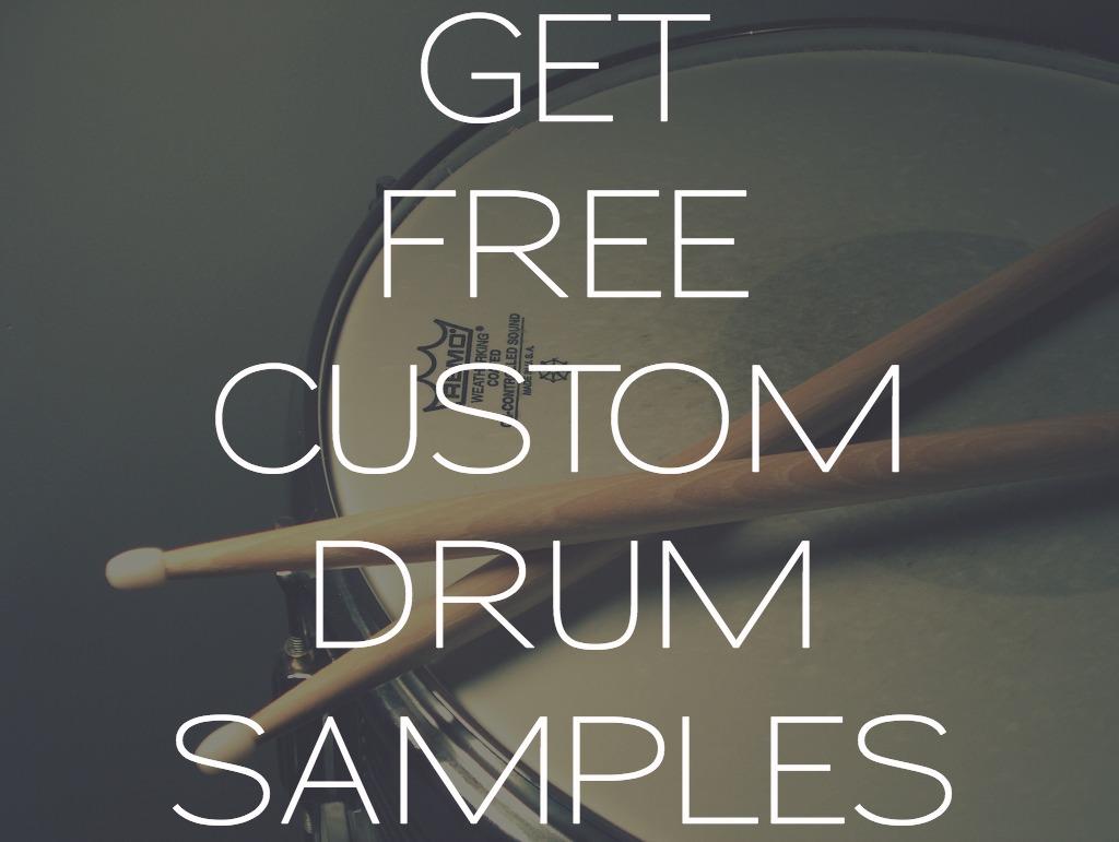 Get Free Custom Drum Samples